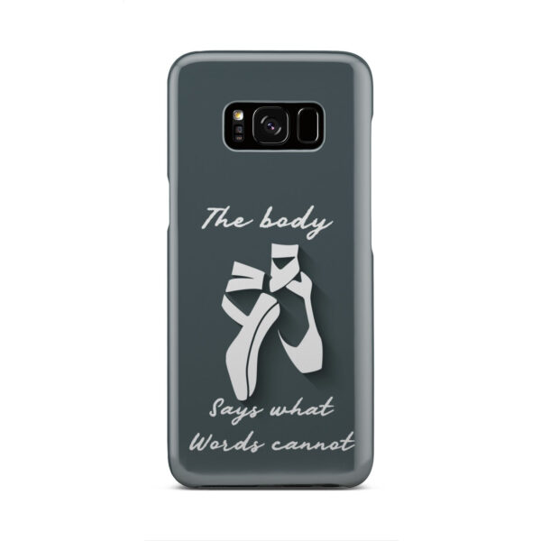 Ballet Dance Quotes for Nice Samsung Galaxy S8 Case