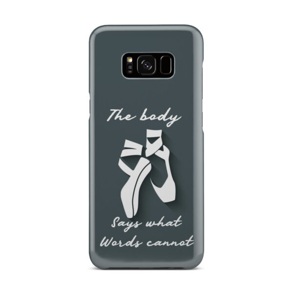 Ballet Dance Quotes for Premium Samsung Galaxy S8 Plus Case Cover