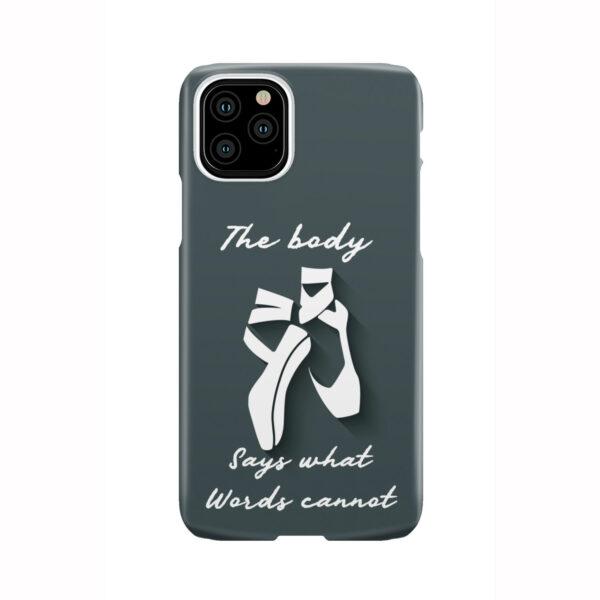 Ballet Dance Quotes for Unique iPhone 11 Pro Case Cover
