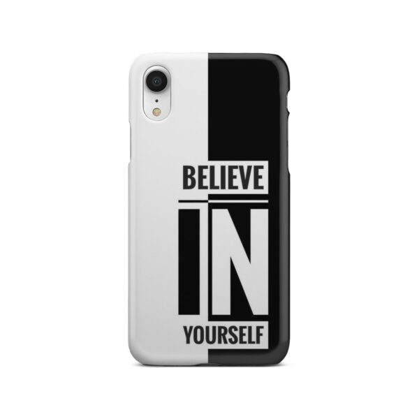 Believe In Yourself Motivational Quotes for Beautiful iPhone XR Case