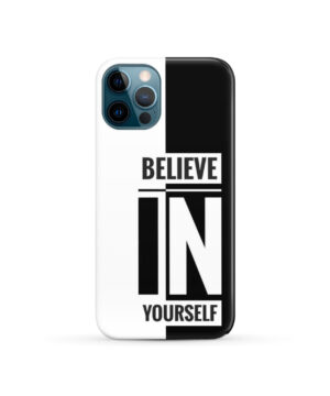 Believe In Yourself Motivational Quotes for Best iPhone 12 Pro Case