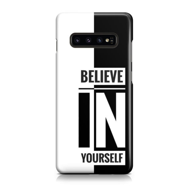 Believe In Yourself Motivational Quotes for Custom Samsung Galaxy S10 Case