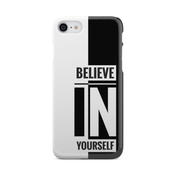 Believe In Yourself Motivational Quotes for Nice iPhone 7 Case