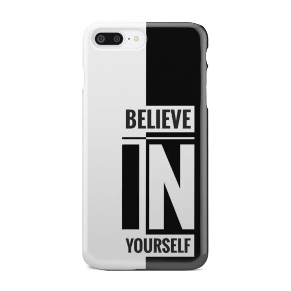 Believe In Yourself Motivational Quotes for Personalised iPhone 8 Plus Case Cover
