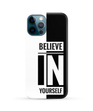 Believe In Yourself Motivational Quotes for Stylish iPhone 12 Pro Max Case