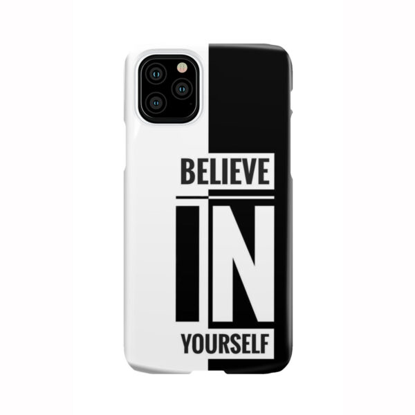 Believe In Yourself Motivational Quotes for Unique iPhone 11 Pro Case