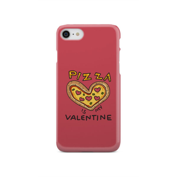 Pizza is My Valentine for Amazing iPhone SE 2020 Case