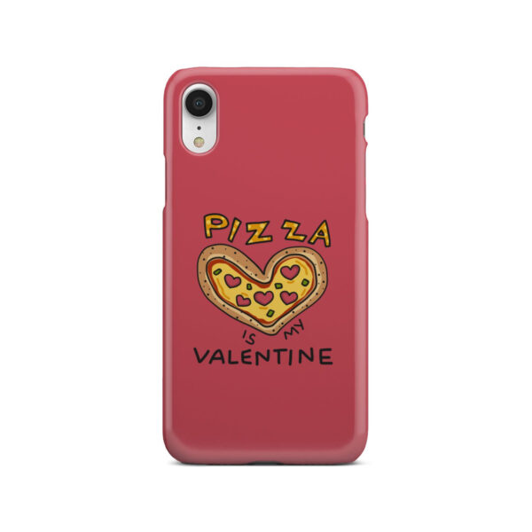 Pizza is My Valentine for Cool iPhone XR Case