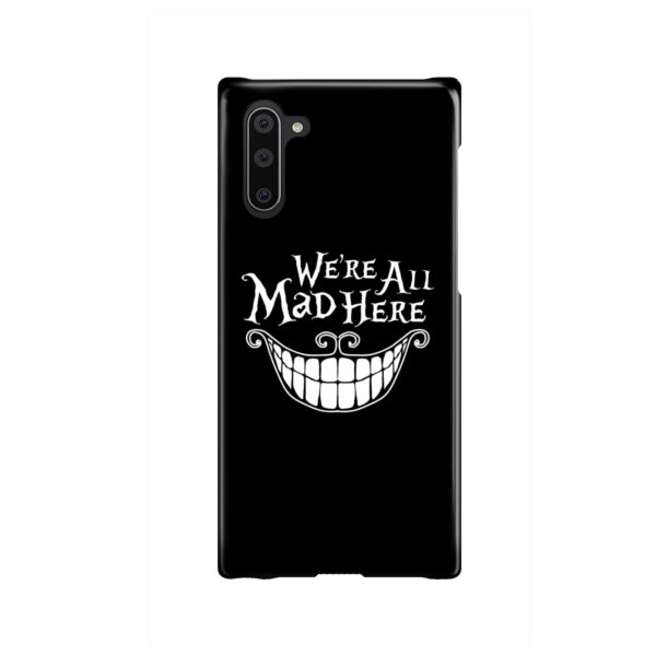 We're All Mad Here Cheshire Cat Smile for Customized Samsung Galaxy Note 10 Case Cover