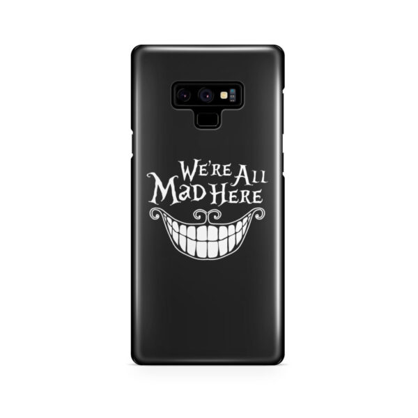 We're All Mad Here Cheshire Cat Smile for Customized Samsung Galaxy Note 9 Case